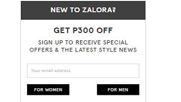 Zalora newsletter - subscribe now and take P 300.0...