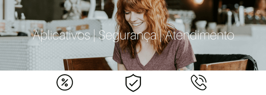Banner: Aplicativos, Segurança, Atendimento