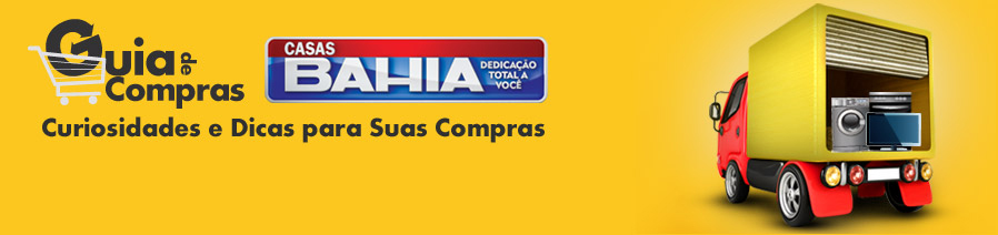 Guia de Compras Casas Bahia