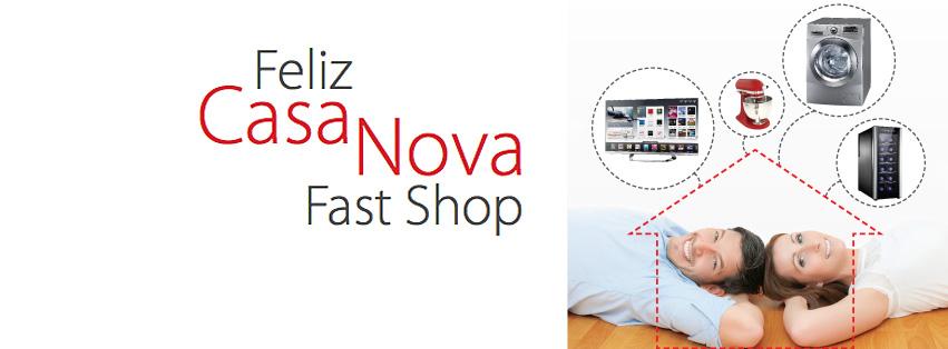 Feliz casa nova Fast Shop