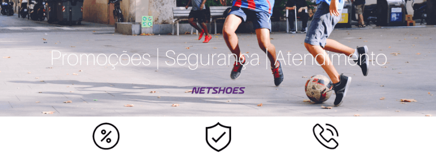 Segurança e atendimento Netshoes