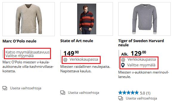 Tarkasta tuotteen saatavuus verkosta/myymälästä