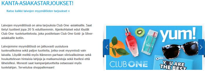 Etuja ja tarjouksia Club One -jäsenille