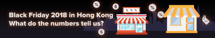 Black Friday 2018 in Hong Kong. What do the numbers tell us?