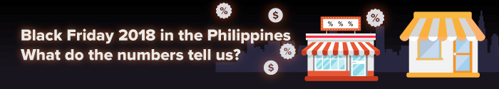 Black Friday 2018 in the Philippines. What do the numbers tell us?