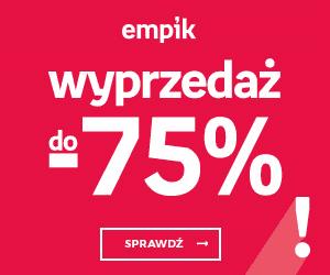 Wyprzedaż do -75% w Empiku!