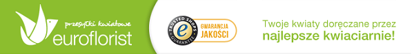 Obdaruj ukochaną osobę z EuroFlorist.pl