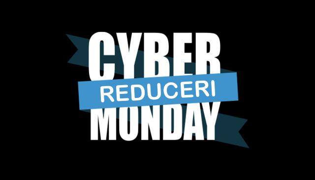 Cyber Monday Reduceri