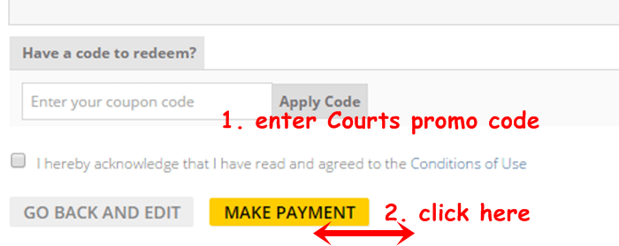 a place at Courts where you can enter your promotion code