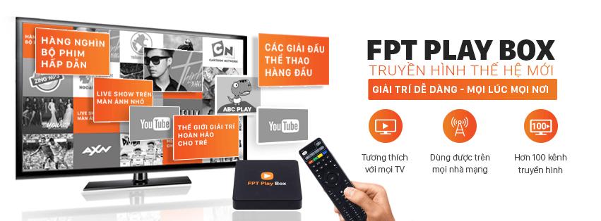 FPT Play Box - Truyền hình thế hệ mới.